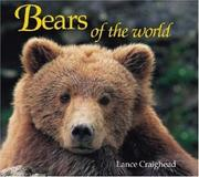 Cover of: Bears of the World | Dr. Lance Craighead