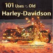 Cover of: 101 uses for an old Harley. |