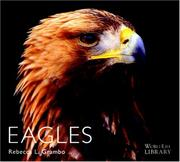 Cover of: Eagles (World Life Library)