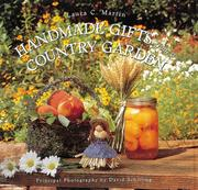 Cover of: Handmade Gifts from a Country Garden | Laura C. Martin