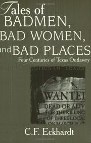 Cover of: Tales of Badmen, Bad Women, and Bad Places