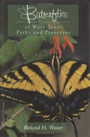 Cover of: Butterflies of West Texas Parks and Preserves
