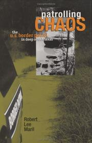 Cover of: Patrolling Chaos | Robert Lee Maril