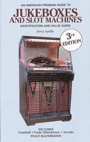Cover of: American premium guide to jukeboxes and slot machines