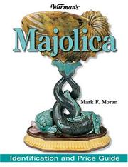 Cover of: Warmans Majolica | Mark F. Moran