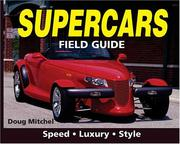 Cover of: Supercars Field Guide | Doug Mitchel