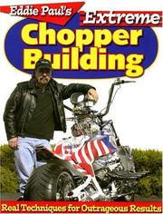 Cover of: Eddie Paul's Extreme Chopper Building