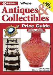Cover of: Warmans Antiques & Collectibles Price Guide (Warman's Antiques and Collectibles Price Guide) | Ellen T. Schroy