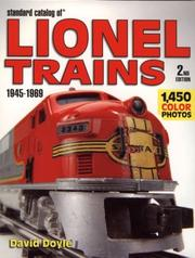 Cover of: Standard Catalog of Lionel 1945-1969 (Standard Catalog of Lionel Trains 1945-1969) | David Doyle