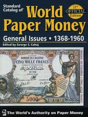 Cover of: Standard Catalog of World Paper Money General Issues: General Issues (Standard Catalog of World Paper Money Vol 2: General Issues) by