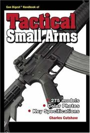 Cover of: Gun Digest Handbook of Tactical Small Arms (Gun Digest) | Charles Cutshaw