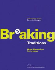 Cover of: Breaking Traditions  Work Alternatives For Lawyers | Alan T. Ackerman