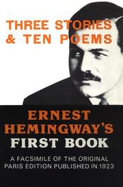 Three stories & ten poems by Ernest Hemingway