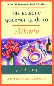 Cover of: The eclectic gourmet guide to Atlanta | Jane Garvey