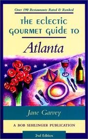 Cover of: The Eclectic Gourmet Guide to Atlanta, 2nd (Eclectic Gourmet) | Jane Garvey