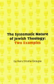 Cover of: The systematic nature of Jewish theology