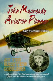 Cover of: John Macready, aviation pioneer