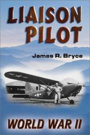 Cover of: Liaison pilot | James R. Bryce