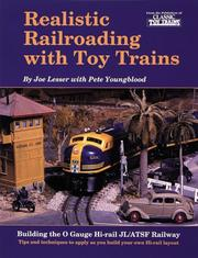 Cover of: Realistic railroading with toy trains | Joe Lesser