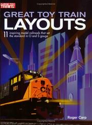 Cover of: Great Toy Train Layouts | Roger Carp