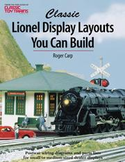 Cover of: Classic Lionel display layouts you can build by Roger Carp