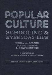 Cover of: Popular culture, schooling, and everyday life