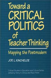 Cover of: Toward a critical politics of teacher thinking