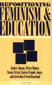 Cover of: Repositioning Feminism & Education | Janice Jipson