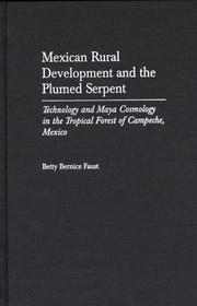 Cover of: Mexican rural development and the plumed serpent
