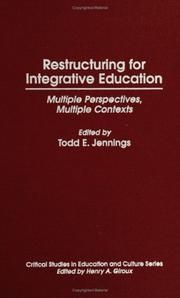Cover of: Restructuring for integrative education |