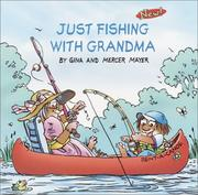 Cover of: Just Fishing With Grandma | Mercer Mayer
