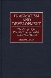 Cover of: Pragmatism and development | Murray J. Leaf