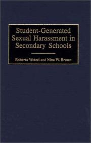 Cover of: Student-Generated Sexual Harassment in Secondary Schools | Roberta Wetzel