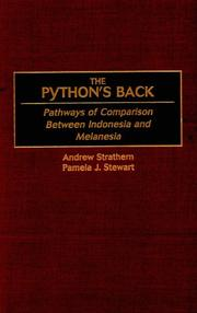 Cover of: The python's back: pathways of comparison between Indonesia and Melanesia