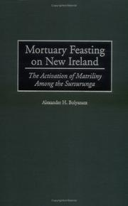 Cover of: Mortuary Feasting on New Ireland | Alexander H. Bolyanatz