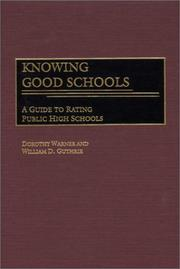 Cover of: Knowing Good Schools: A Guide to Rating Public High Schools