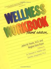 Cover of: The wellness workbook | Travis, John W.
