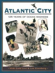 Cover of: Atlantic City, 125 years of ocean madness | Vicki Gold Levi