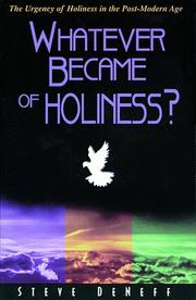 Cover of: What ever became of holiness?