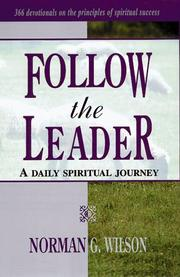 Cover of: Follow the Leader-A Daily Spiritual Journey | Norman Wilson