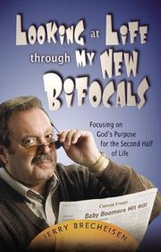 Cover of: Looking at Life Through My New Bifocals | Jerry Brecheisen