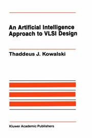 Cover of: An artificial intelligence approach to VLSI design