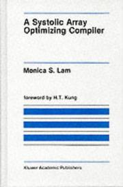 Cover of: A systolic array optimizing compiler