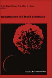 Cover of: Transplantation and blood transfusion | Symposium on Blood Transfusion (8th 1983 Groningen, Netherlands)