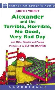 Cover of: Alexander and the Terrible, Horrible, No Good, Very Bad Day, and Other     Stories