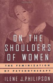 Cover of: On the shoulders of women by Ilene J. Philipson