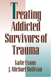 Cover of: Treating addicted survivors of trauma