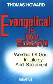 Cover of: Evangelical is not enough