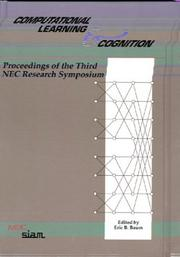 Cover of: Computational learning & cognition | NEC Research Symposium (3rd 1992 Princeton, N.J.)