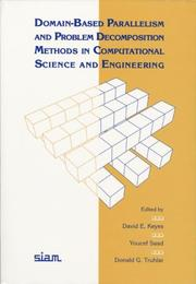 Cover of: Domain-based parallelism and problem decomposition methods in computational science and engineering |